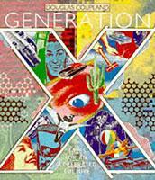 """Der kanadische Autor Douglas Coupland portraitierte in seinem 1991 erschienenden Buch """"Generation X"""" die orientierungslose Generation der """"Twentysomethings""""."""