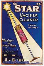 Staubsauger-Vertreter und Werbung sorgten schon bald für große Popularität des modernen Haushaltsgerätes. Hier eine Werbung aus den 1920er Jahren für das Staubsaugermodell Star-Sauger.