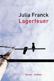 Buchcover / Julia Franck: Lagerfeuer