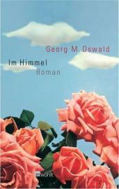Buchcover / Georg M. Oswald: Im Himmel